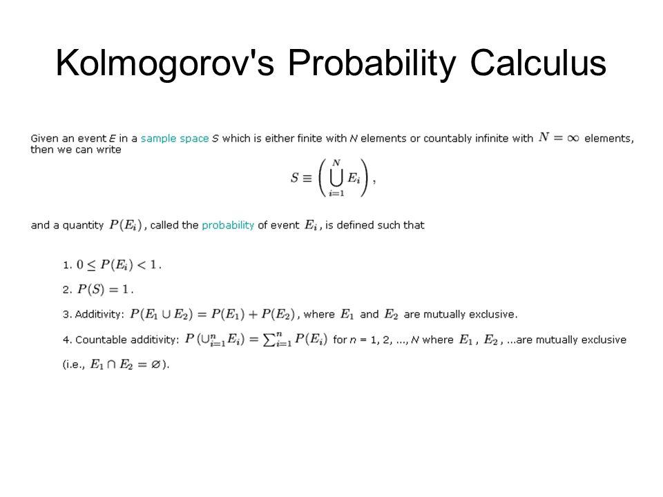 Kolmogorov s Probability Calculus