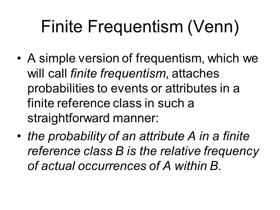 Finite Frequentism (Venn)