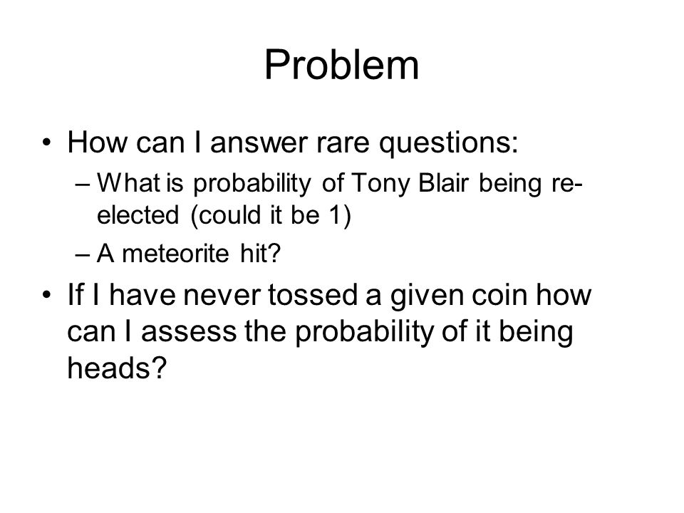 Problem How can I answer rare questions: