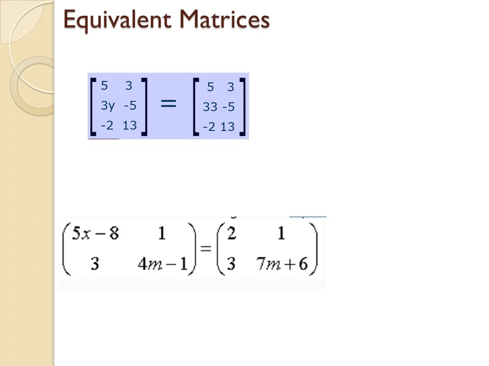 Equivalent Matrices