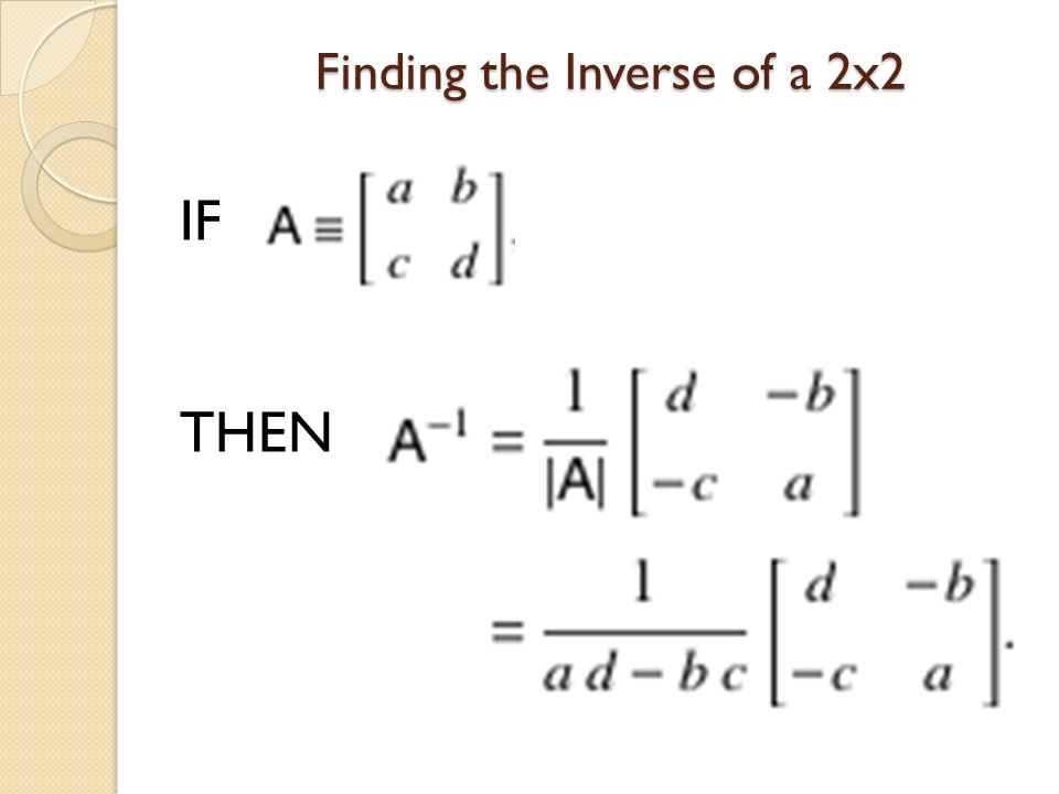 Finding the Inverse of a 2x2