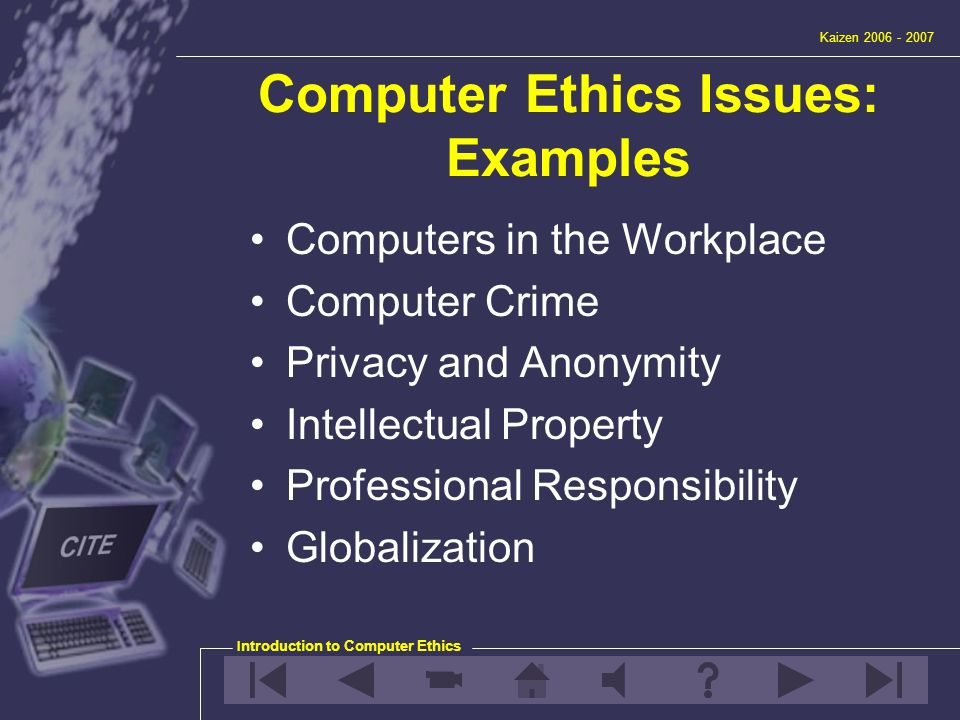 crime ethical issues We have also discovered that we are vulnerable to their malfunction and misuse,  creating problems such as computer crime, software theft, hacking, viruses,.
