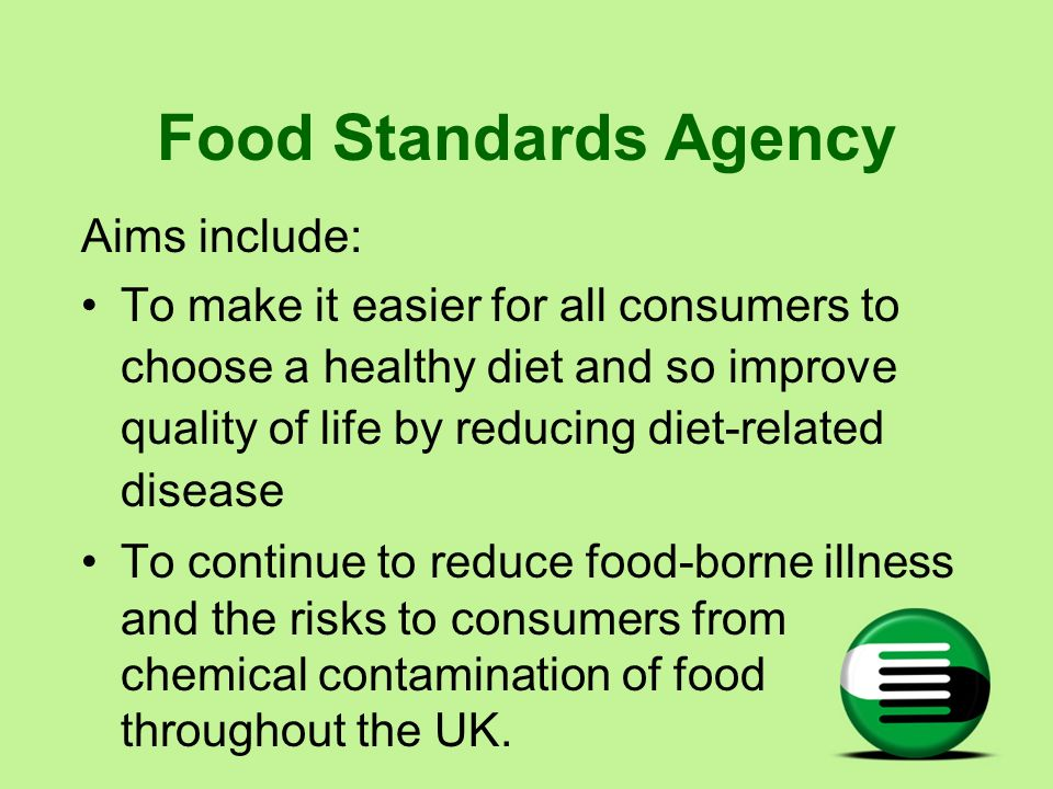 Food Standards Agency Aims include: