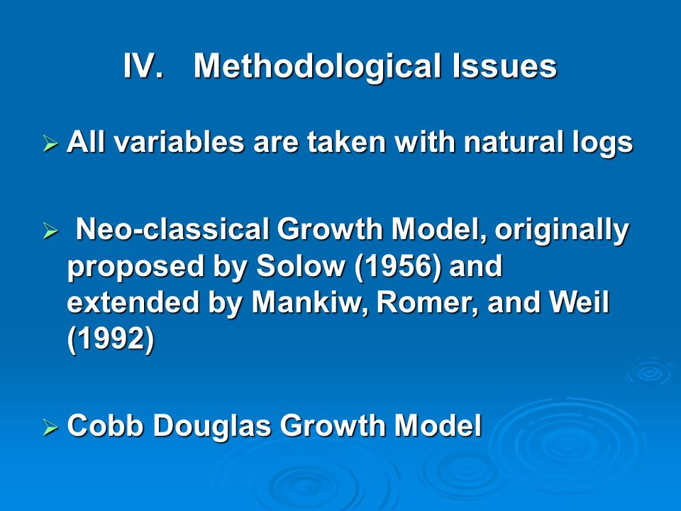IV. Methodological Issues