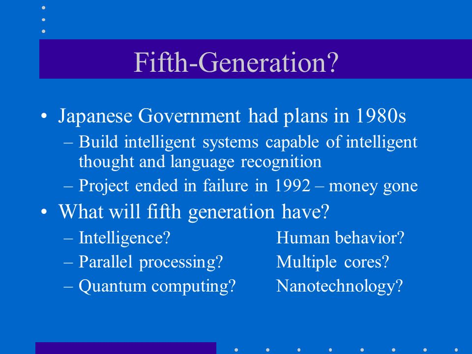 Fifth-Generation Japanese Government had plans in 1980s