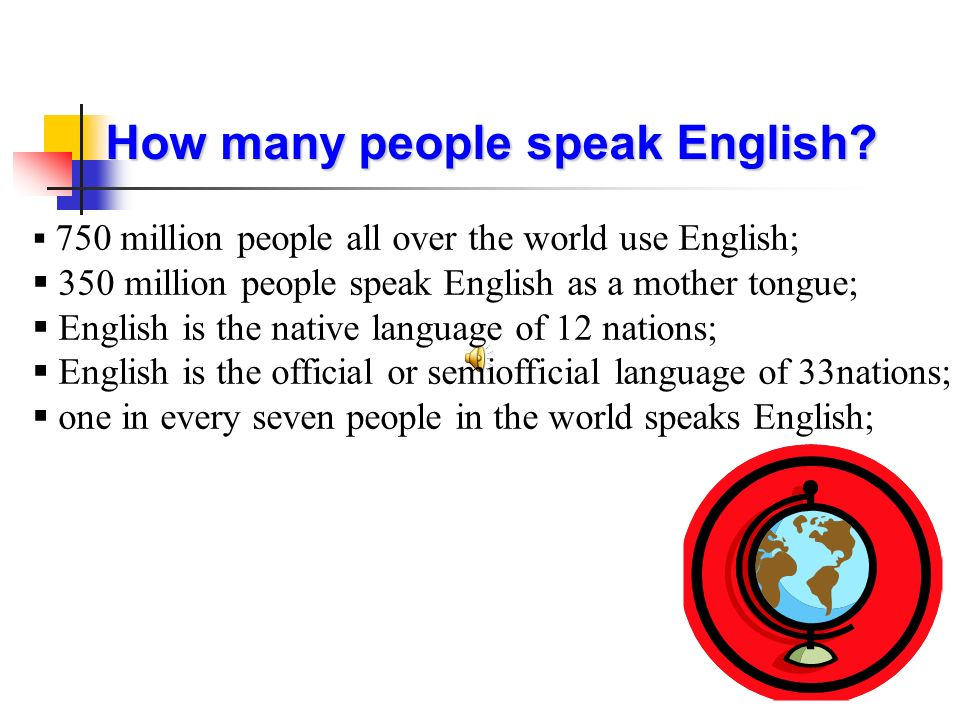 Could The English Language Be The Global Language Of The Planet - How many people speak each language
