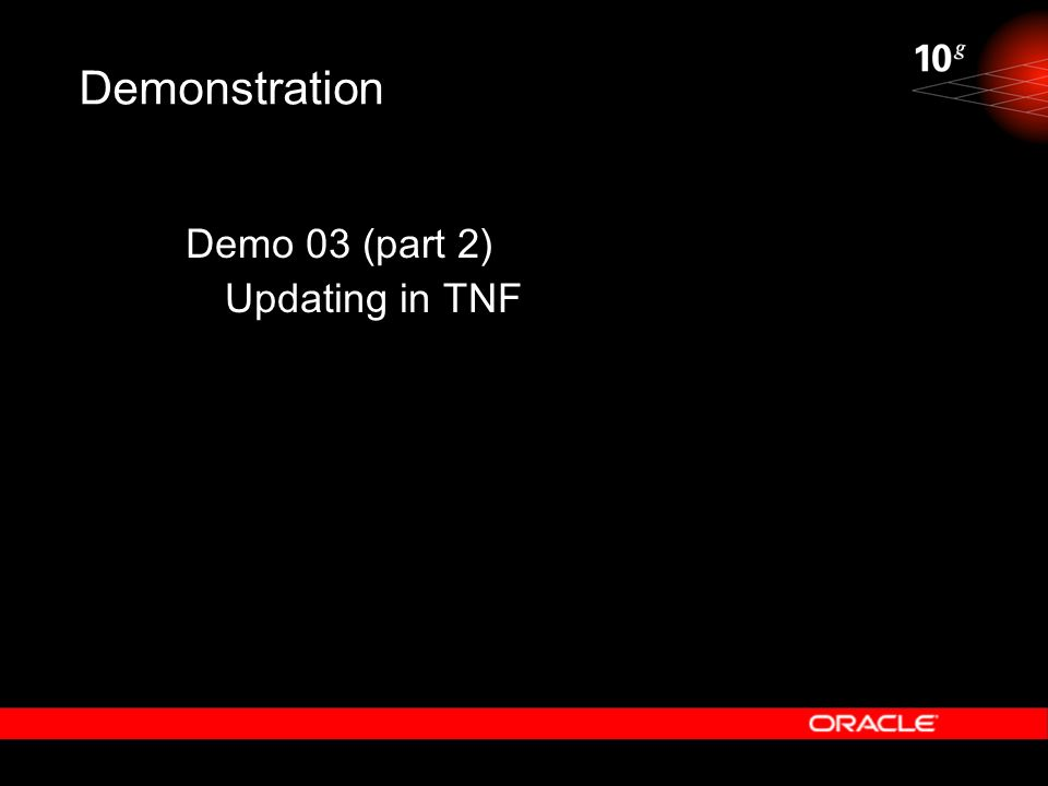 Demonstration Demo 03 (part 2) Updating in TNF