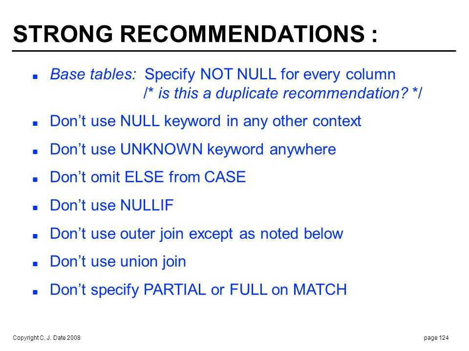 STRONG RECOMMENDATIONS (cont.) :