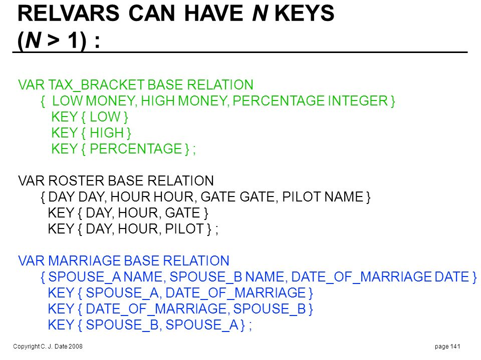 SOME RELVARS HAVE FOREIGN KEYS :