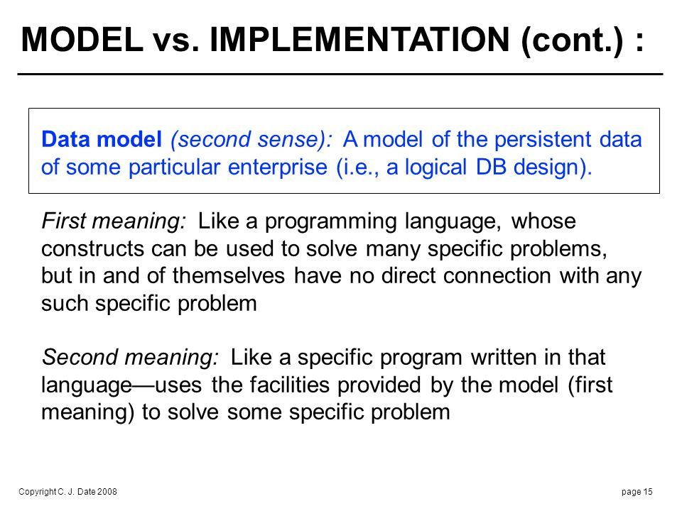 MODEL vs. IMPLEMENTATION (cont.) :