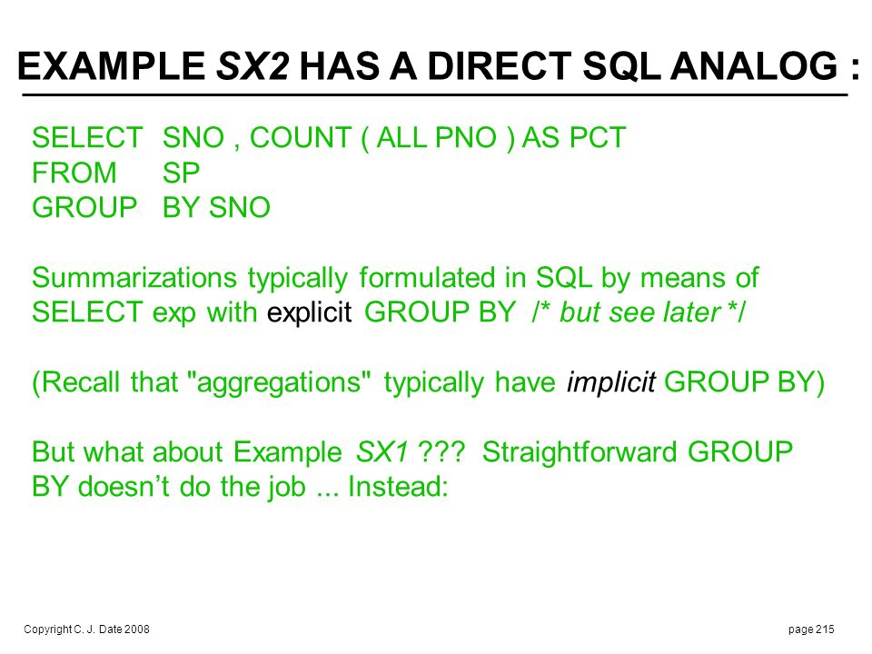 EXAMPLE SX1 IN SQL : Example SX2 could be done the same way: