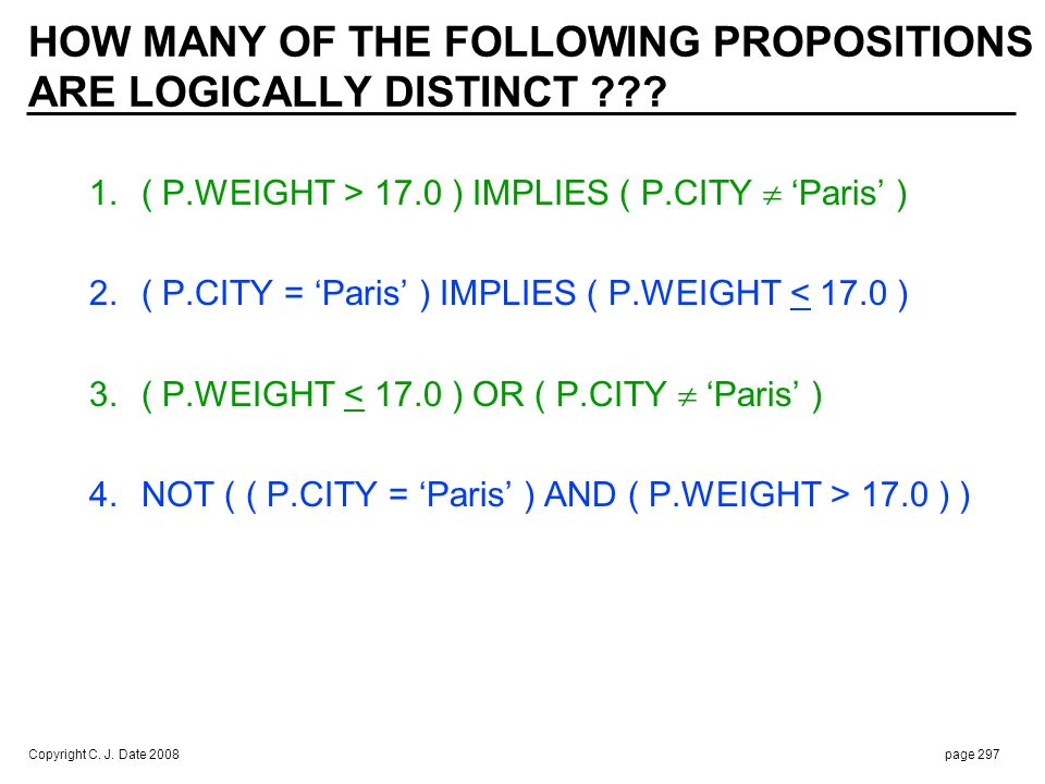 HOW MANY OF THE FOLLOWING PROPOSITIONS ARE LOGICALLY DISTINCT