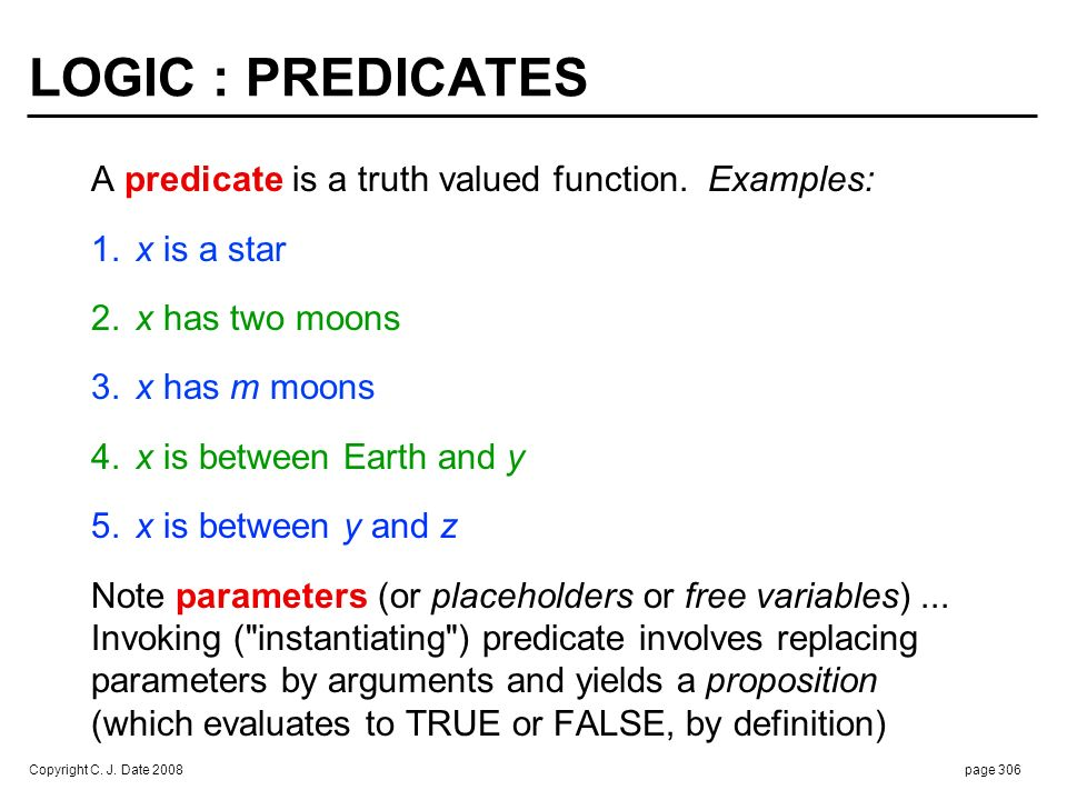 Arguments satisfy predicate iff resulting proposition evaluates to TRUE ... E.g., the sun satisfies x is a star, the moon doesn't