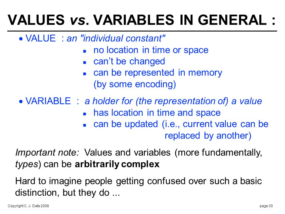 VALUE vs. VARIABLE CONFUSION : AN EXAMPLE :
