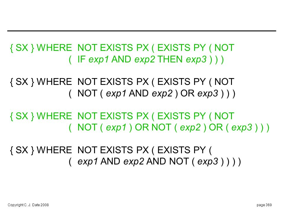 SELECT * FROM S AS SX. WHERE NOT EXISTS. ( SELECT * FROM P AS PX. WHERE EXISTS. ( SELECT * FROM P AS PY.
