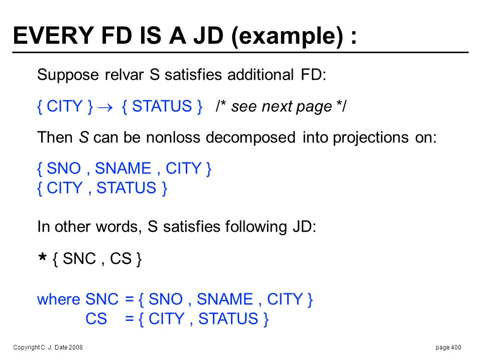SAMPLE VALUE OF RELVAR S SATISFYING { CITY }  { STATUS } :