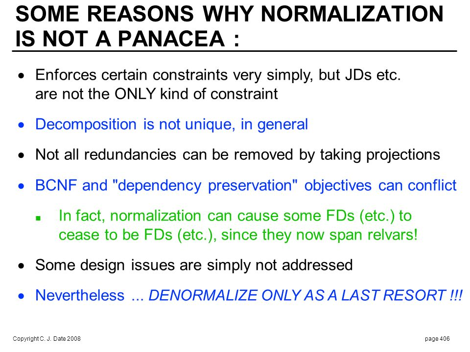 DENORMALIZATION CONSIDERED HARMFUL: