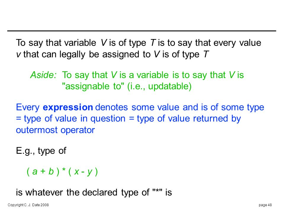 E.g., system-defined type INTEGER: