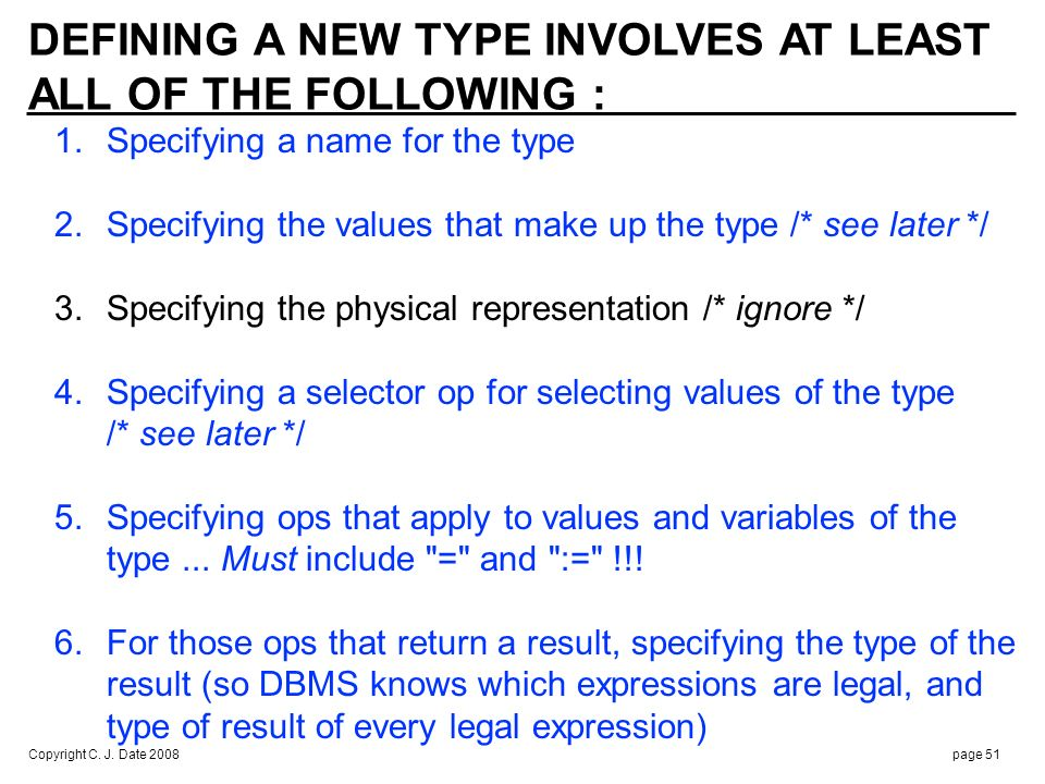 EXAMPLE (Tutorial D) : Define type: