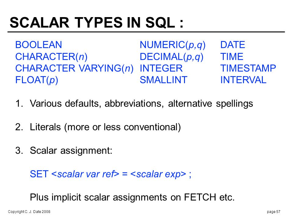 4. Scalar equality comparison: <scalar exp> = <scalar exp>
