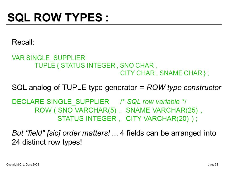 SQL ROW TYPES (cont.) : Row assignment: e.g.,