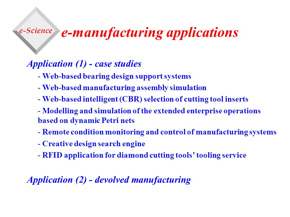 e-manufacturing applications