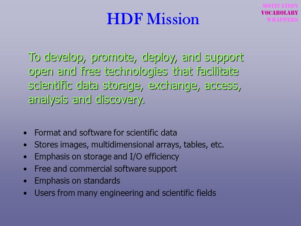 HDF MissionMotivation. Vocabolary. wrappers.