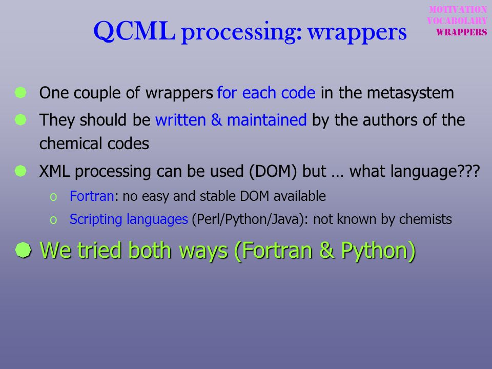 QCML processing: wrappers