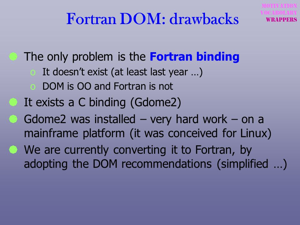 Fortran DOM: drawbacks