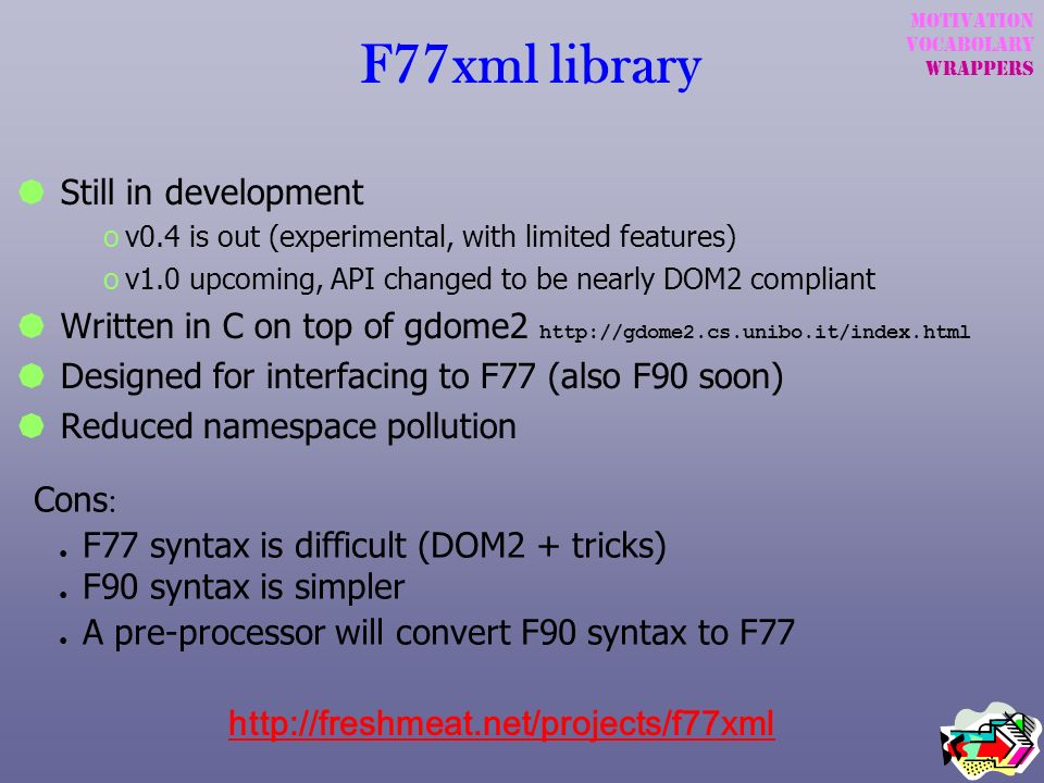 F77xml library Still in development