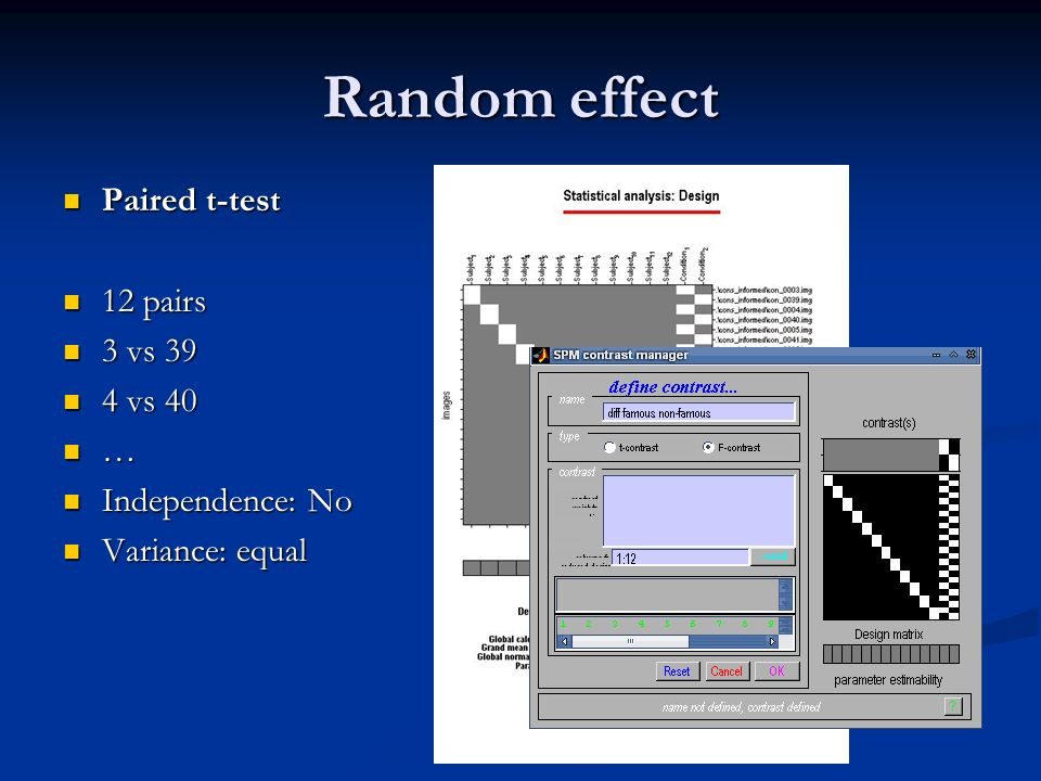 Random effect Paired t-test 12 pairs 3 vs 39 4 vs 40 …