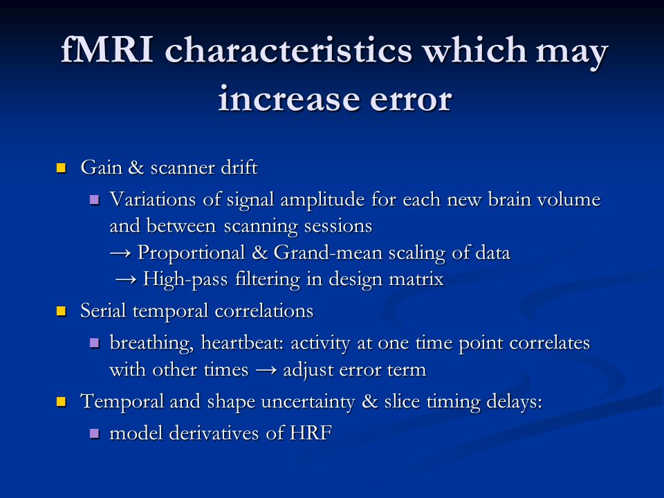 fMRI characteristics which may increase error