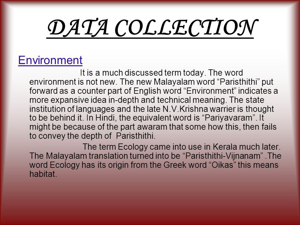 DATA COLLECTION Environment