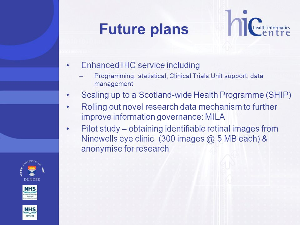 Future plans Enhanced HIC service including