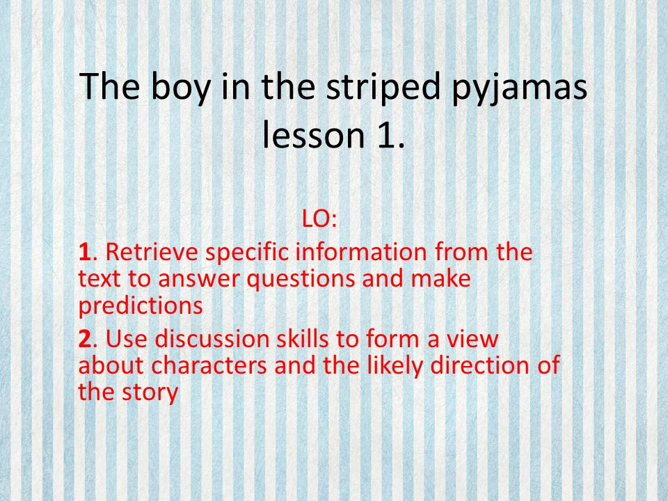Essay About The Boy In The Striped Pyjamas The Boy In The Striped Pyjamas Essay Samples