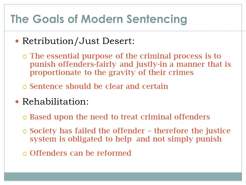 What Are Five Goals of Contemporary Sentencing?