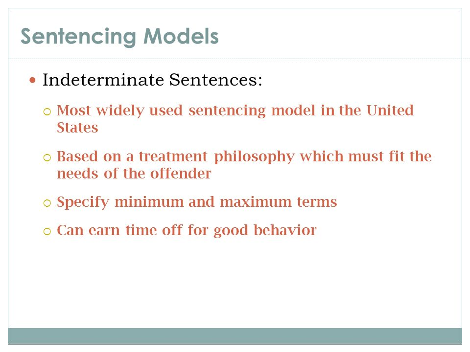 determinate indeterminate sentencing A determinate sentence is a fixed sentence (eg 5 years in prison) an indeterminate sentence is one that is not finite (eg life imprisonment with the possibility of parole at some.