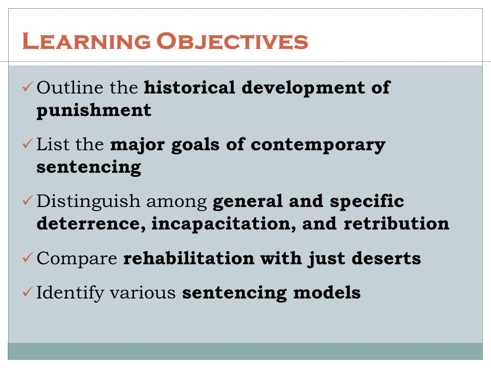 the five goals of contemporary sentencing retribution incapacitation deterrence rehabilitation resto Four different goals of corrections are commonly espoused: retribution, deterrence, incapacitation, and rehabilitation each of these goals has received varied levels of public and professional support over time.