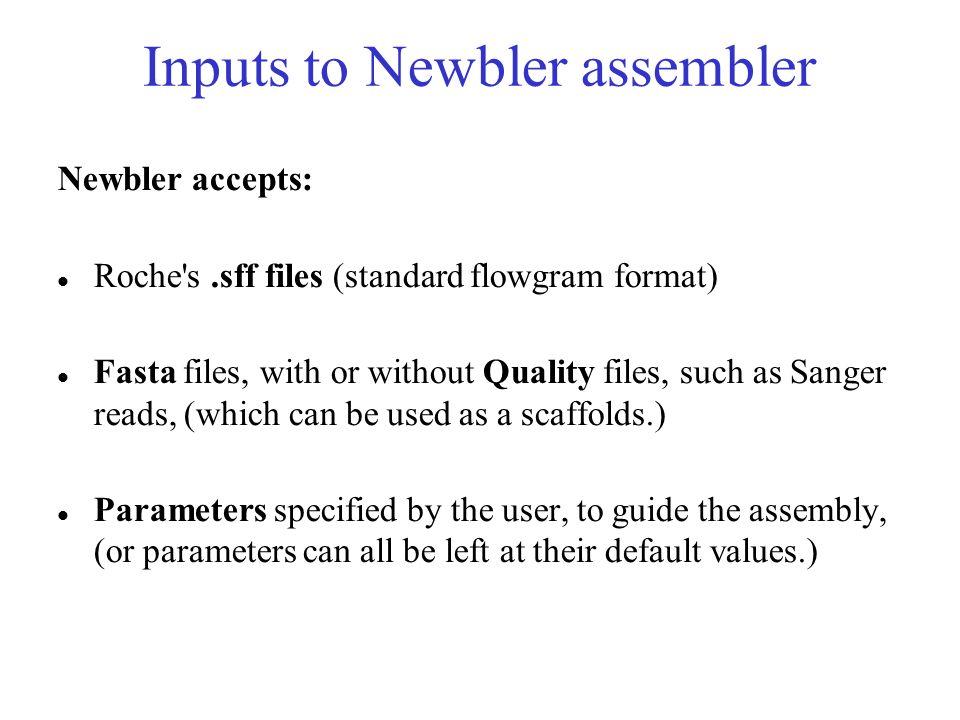 Inputs to Newbler assembler