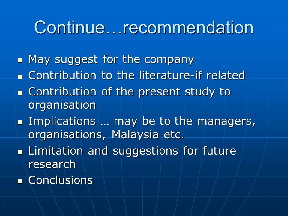 recommendation future research thesis A service of the recommendation for further research posted: 26 jan 2018, 21:31 author: sekawif if you are browsing the thesis statement for a persuasive essay on education web in search for anessay writing service, our site is the platform where you can get the best treasures however, placement of the tbi survivor varies.