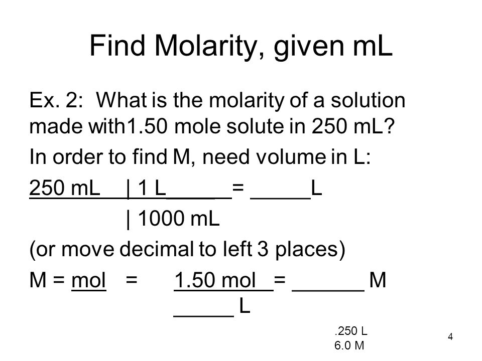 Find Molarity, given mL