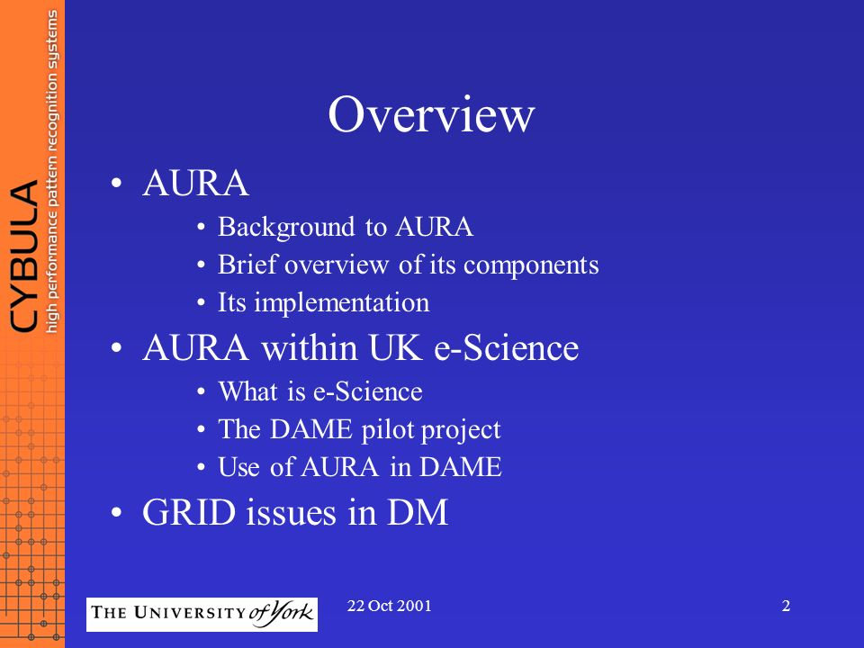 Overview AURA AURA within UK e-Science GRID issues in DM