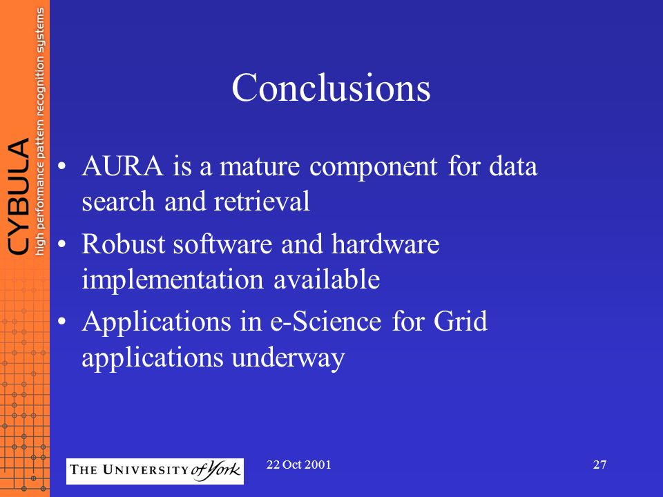 Conclusions AURA is a mature component for data search and retrieval