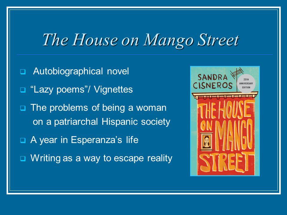 a summary of the house on mango street by sandra cisneros Sandra cisneros is a poet, short story writer, novelist, essayist, whose work explores the lives of the working-class the house on mango street.