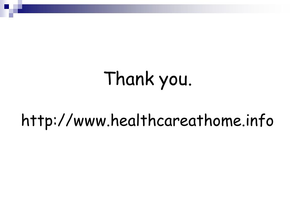 Thank you. http://www.healthcareathome.info
