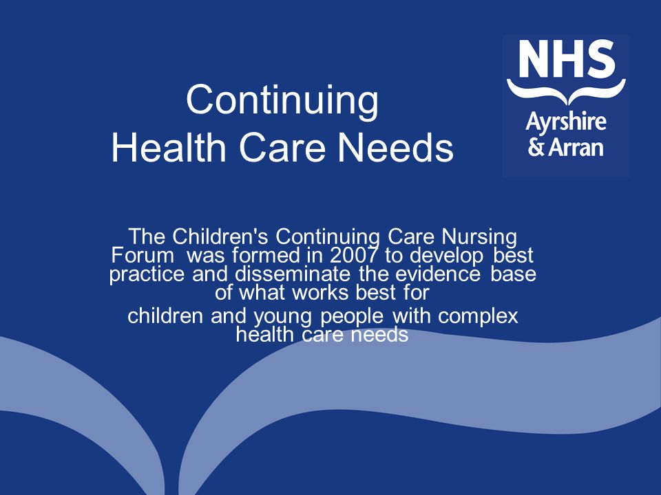 Continuing Health Care Needs