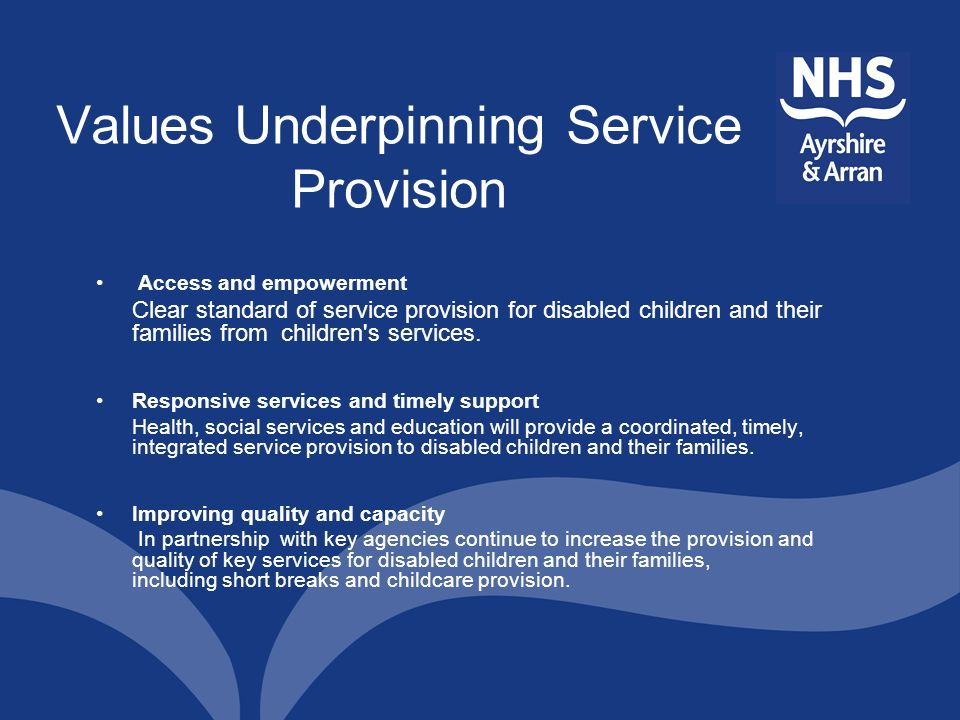 Values Underpinning Service Provision