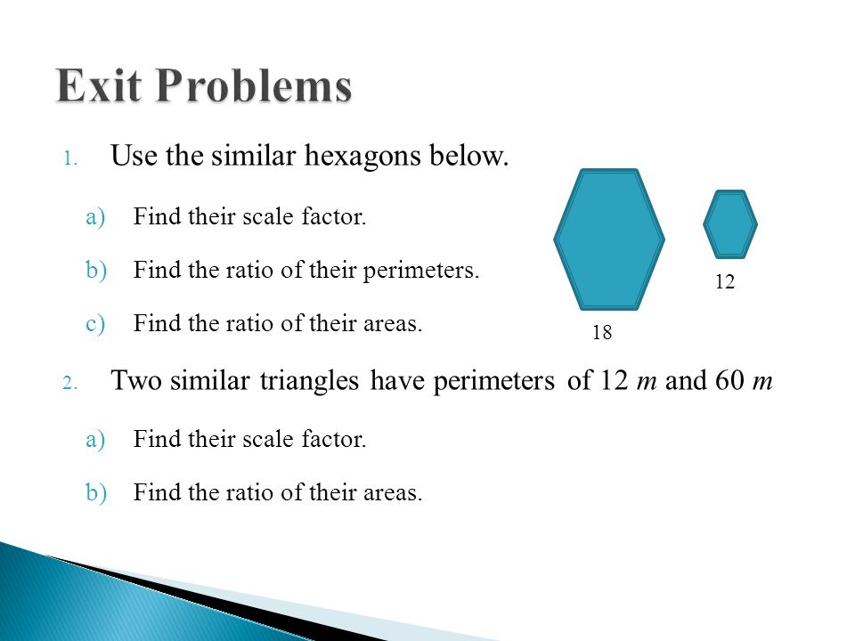 Special ratios similar figures scale factor ratio of perimeters 11 exit problems use the similar hexagons below find their scale factor ccuart Images