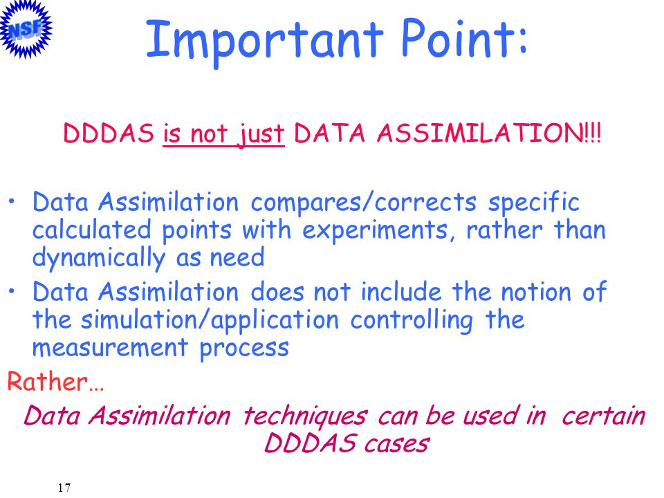 Important Point: DDDAS is not just DATA ASSIMILATION!!!