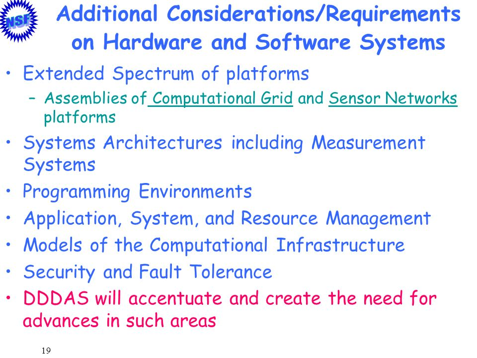 Additional Considerations/Requirements on Hardware and Software Systems